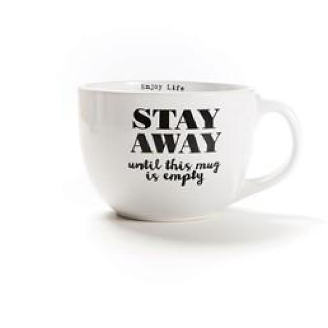 Over Sized coffee or soup gift able Stoneware Mug (Various Sayings) - Stay Away Until This Mug Is Empty. - Mug