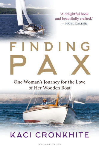 Finding Pax: One Woman's Journey for the Love of Her Wooden Boat