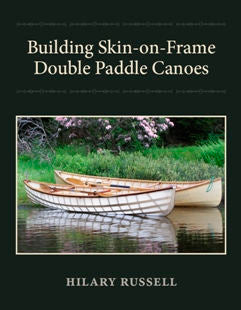 Building Skin on Frame Double Paddle Canoes