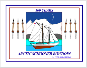 100 Years Artic Schooner Bowdoin