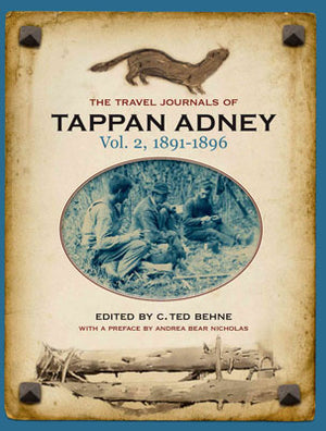 The-Travel-Journels-of-Tappan-Adney-Vol-2-1891-to-1896-book
