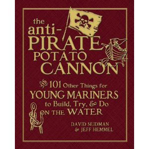 The Anti Pirate Potato Cannon