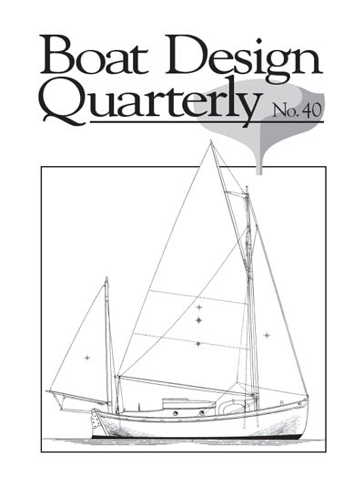 Boat Design Quarterly Vol #40