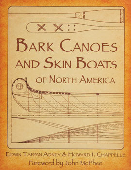 Bark Canoes & Skin Boats of North America