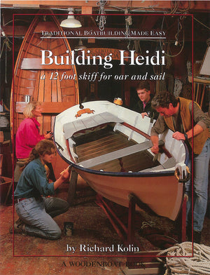 Traditional Boatbuilding - Building Heidi