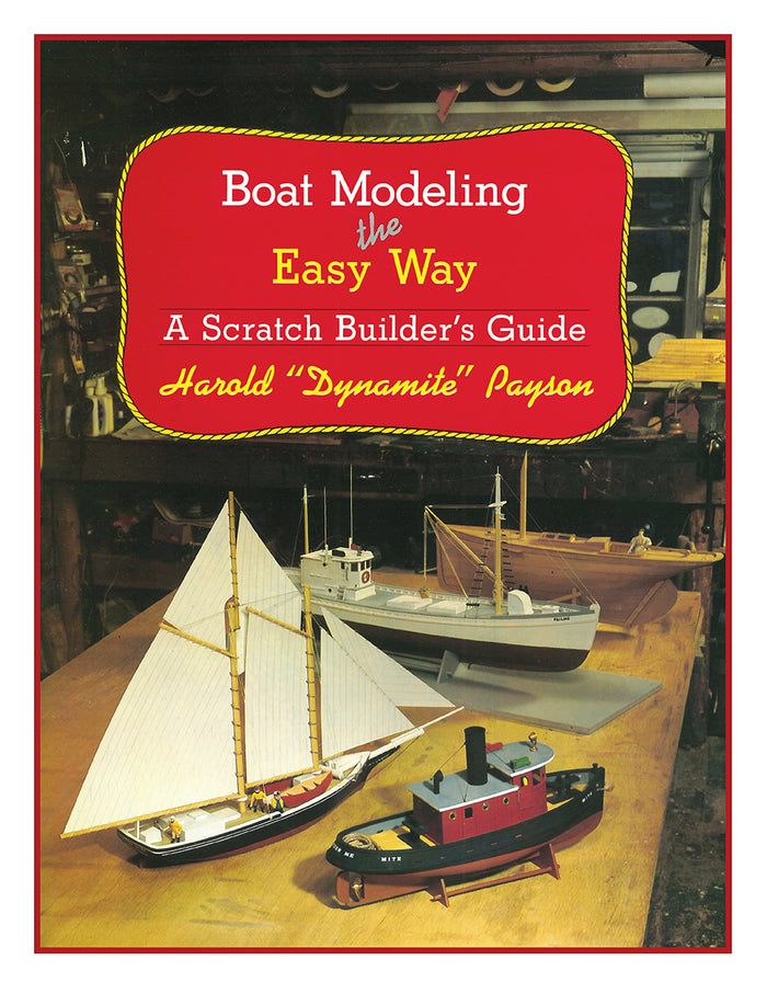 Boat Modeling the Easy Way, Dynamite Payson