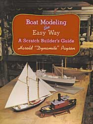 Boat Modeling the Easy Way, Dynamite Payson (hurt)