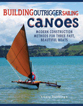 Building Outrigger Sailing Canoes*