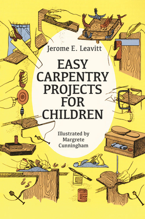 Easy Carpentry Projects for Children