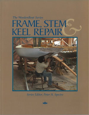 Frame, Stem and Keel Repair