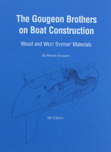 The Gougeon Brothers on Boat Construction