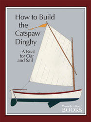 How to Build the Catspaw Dinghy (hurt)