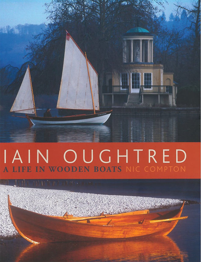 Iain Oughtred: A Life in Wooden Boats (hurt)