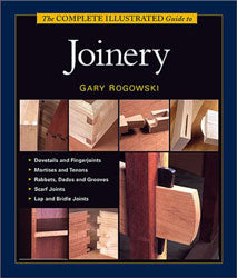 Complete ILL. Guide to Joinery