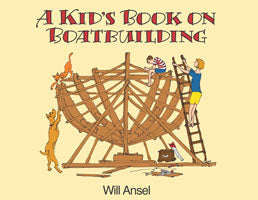 A Kid's Book on Boatbuilding (hurt)