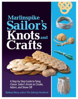 Marlinspike Sailors Knots and Crafts