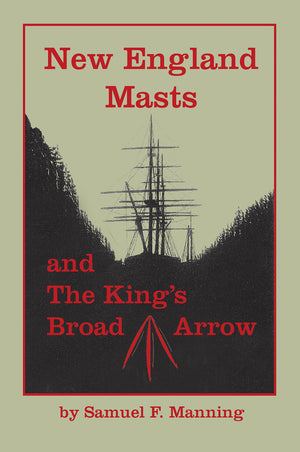 New England Masts and the King's Broad Arrow