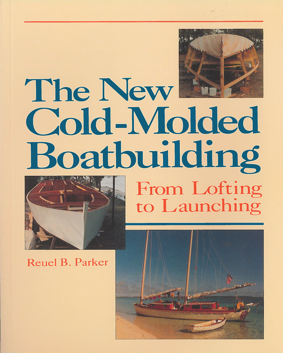 The New Cold Molded Boatbuilding