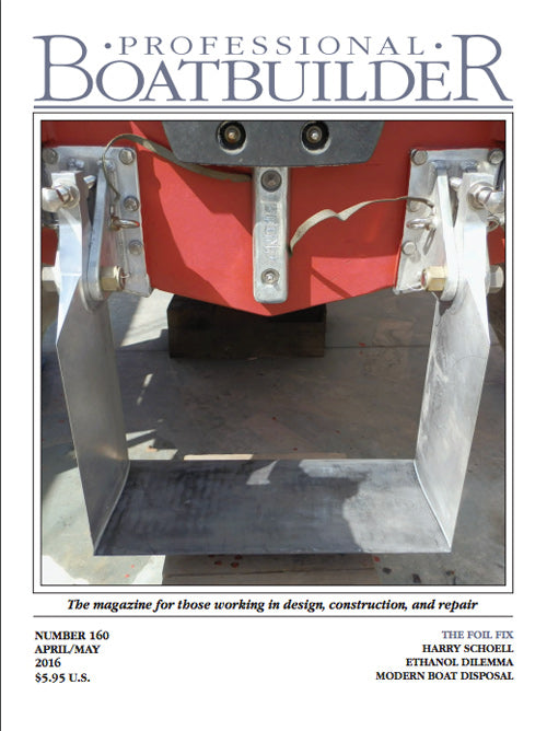 Professional BoatBuilder #160 Apr/May 2016