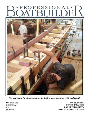 Professional BoatBuilder #167 June/July 2017