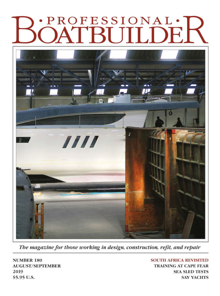 Professional BoatBuilder #180 Aug/Sept 2019