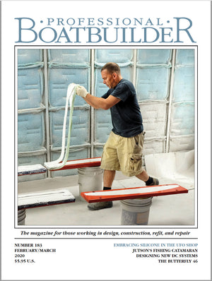 Professional BoatBuilder #183 Feb/March 2020