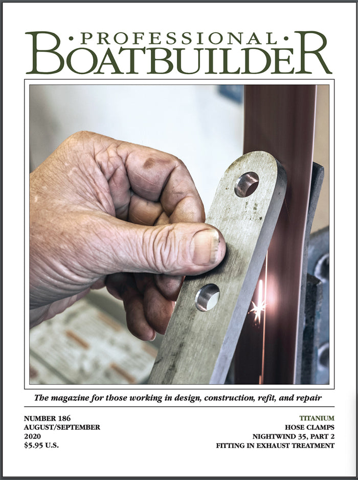 Professional BoatBuilder #186 August/September 2020