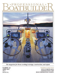 Professional BoatBuilder #136 April/May 2012