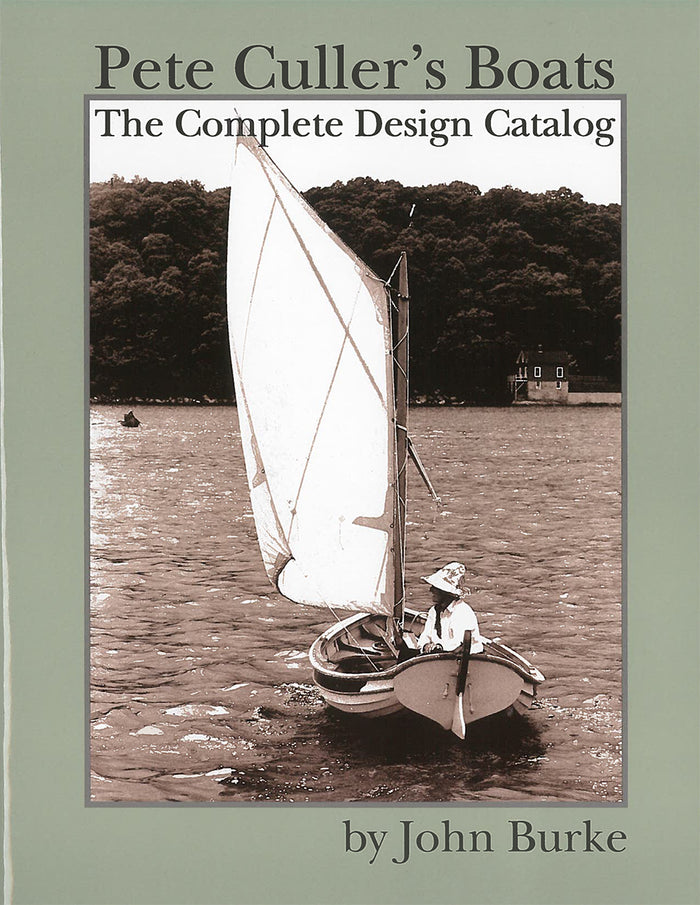 Pete Culler's Boats: The Complete Design Catalog (Hurt)