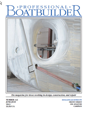 Professional BoatBuilder #143 June/July 2013