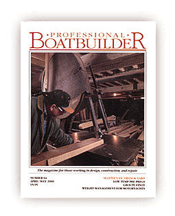 Professional BoatBuilder #64 Apr/May 2000