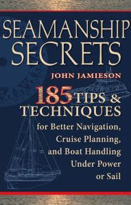 Seamanship Secrets 185 Tips and Techniques