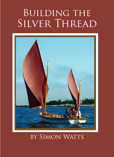 Building the Silver Thread - Plans and instructions