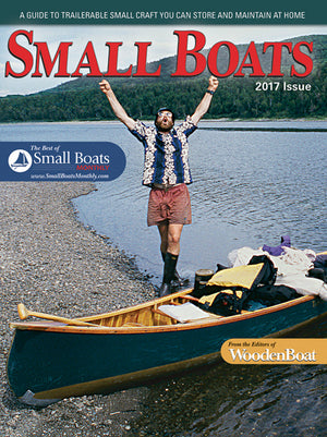 WoodenBoats Small Boats Magazine 2017