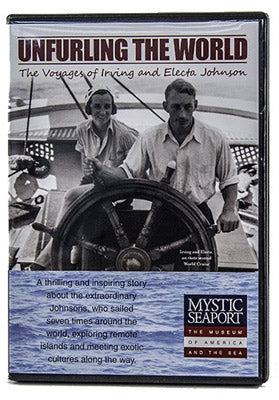 unfurling-the-world-voyages-of-irving-and-electa-johnson-dvd
