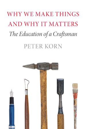 book-why-we-make-things-and-why-it-matters