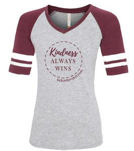 Kindness Always Wins Ladies Baseball Tee