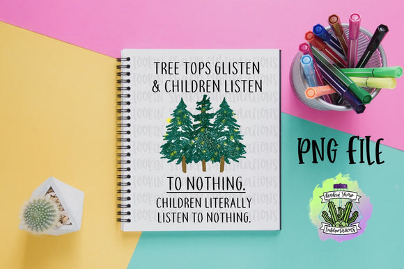 Tree Tops Glisten Children Literally Listen to Nothing - Digital