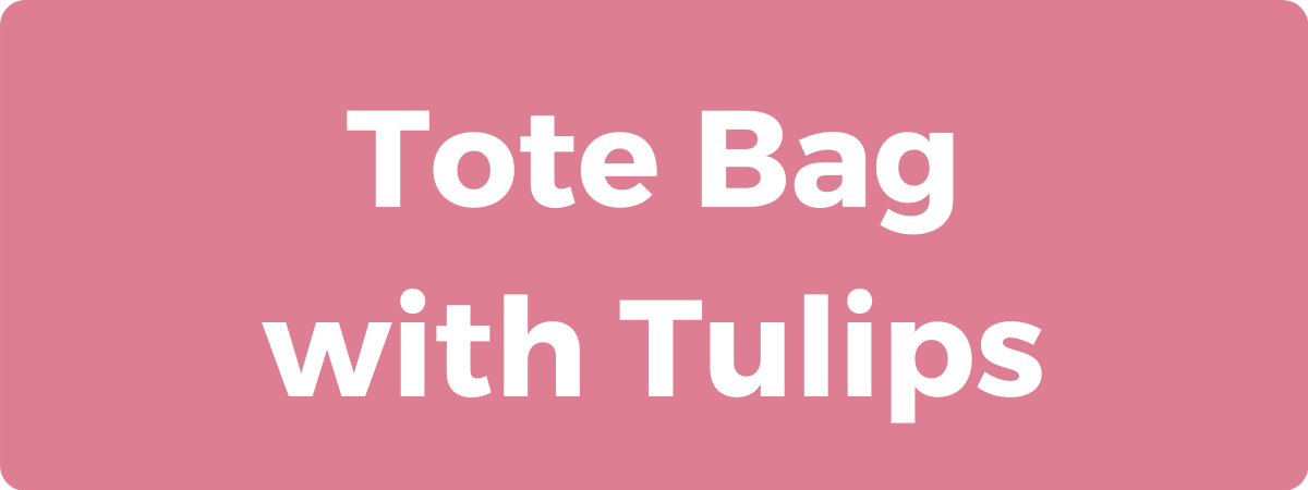 Tote Bag with Tulips | Hidden Blessings
