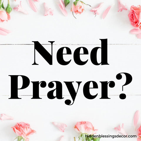 Prayer Requests | Hidden Blessings Decor and Gifts