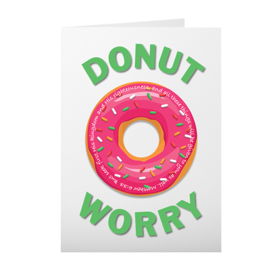 Greeting Card with Donut Worry Design