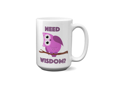 Mug with Purple Owl Need Wisdom