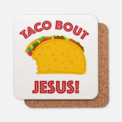 SET OF 4 Coasters with Taco Bout Jesus