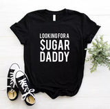 Looking For A Sugar Daddy Tee