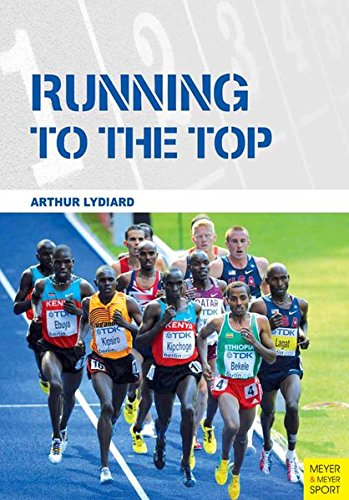Running to the Top by Arthur Lydiard - Running Niche