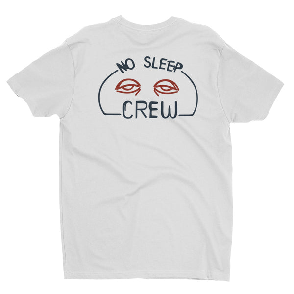 No Sleep Crew Men's Short Sleeve T-shirt