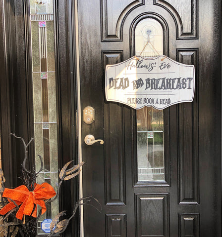 Halloween Dead and Breakfast Door Hanger