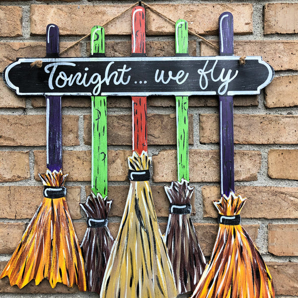 Tonight We Fly Witch Broom Door Hanger