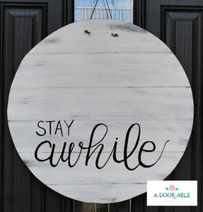 Stay Awhile Door Hanger