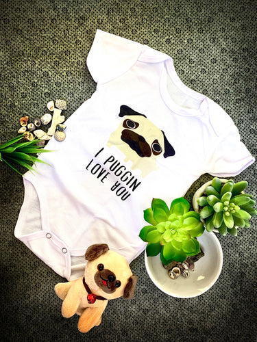 I Puggin Love You Baby Romper